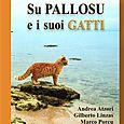 La storia della  colonia felina di Su Pallosu (Oristano) A.Atzori