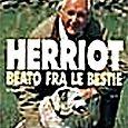 Herriot -Beato fra le bestie