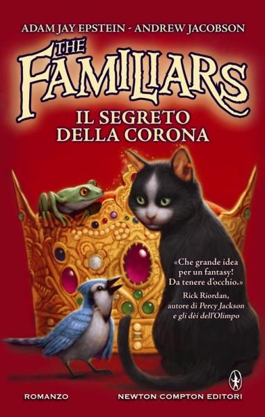 the  familiars - il secondo libro della  saga:il segreto della corona