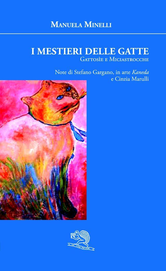 I mestieri delle Gatte - di Manuela Minelli