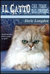 Il gatto che venne dal freddo - D. Longden