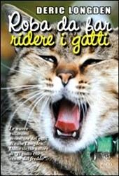 Roba da far ridere i gatti -D. longden